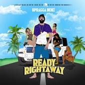 Ready Rightaway by Spragga Benz
