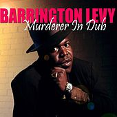 Murderer in Dub by Barrington Levy