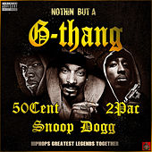 Nothin' But A G-Thang by Various Artists