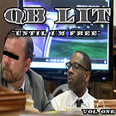 Until I'm Free, Vol. One  de QB Lit