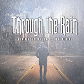 Through the Rain by X-Raided