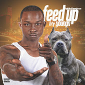 Feed Up by BTY Young'n