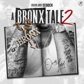 A Bronx Tale 2 de Overlord Scooch
