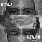 Elevated by Chey Dolla