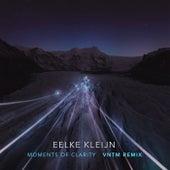 Moments Of Clarity (VNTM Remix) by Eelke Kleijn