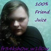 100 Percent Friend Juice by Fr34ksh0w_w1ll0w