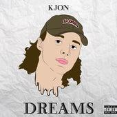 Dreams by K'Jon