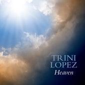 Heaven de Trini Lopez