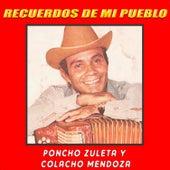 Recuerdos de Mi Pueblo de Colacho Mendoza