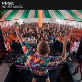 House Music von Hugel