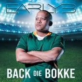 Back Die Bokke by Early B