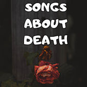 Songs About Death by Various Artists