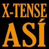 Así by X-Tense