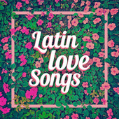 Latin Love Songs de Various Artists
