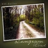 Langram Road by Pat Dailey