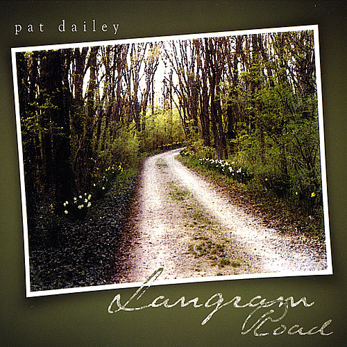 Langram Road by Pat Dailey