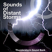 Sounds of Distant Storms de Thunderstorm Sound Bank