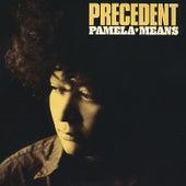 Precedent by Pamela Means