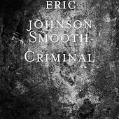 Smooth Criminal by Eric Johnson