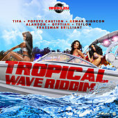 Tropical Wave Riddim by Various Artists