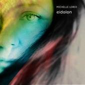 Eidolon by Michelle Lordi