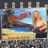 Welcome To Tranzotica by Pamela Davis