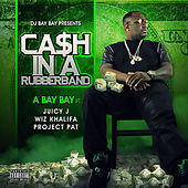 Cash In A Rubberband de Hollyhood Bay Bay
