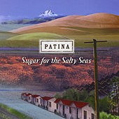 Sugar For The Salty Seas by Patina