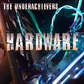 Hardware by The Underachievers