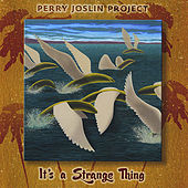 It's A Strange Thing by Perry Joslin