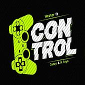 Control (feat. Bomsjazzy & Kfaya) de Hector