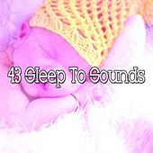 43 Sleep to Sounds von Water Sound Natural White Noise