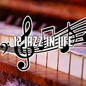 12 Jazz in Life by Relaxing Piano Music Consort