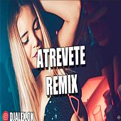 Atrevete Remix by DJ Alex
