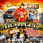 Trailer Park Hustla by 6'6 240