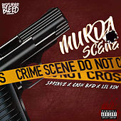 Murda Scene (feat. Cash BFD & Lil' Kim) by Springz