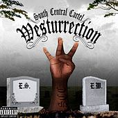 Westurrection by South Central Cartel