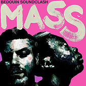 Mass de Bedouin Soundclash