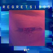 E V E 生きている - Regrets1995 by Ryan Celsius Sounds