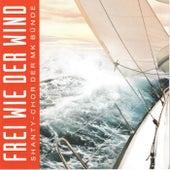 Frei wie der Wind by Shanty-Chor Bünde
