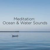 Meditation: Ocean & Water Sounds by Ocean Sounds (1)