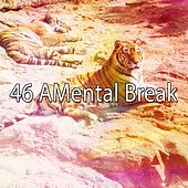 46 Amental Break by Soothing White Noise for Relaxation