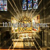 10 Traditional Hymns de Praise and Worship