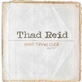 Paid Time Off de Thad Reid