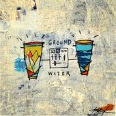 Ground & Water von Damu The Fudgemunk Blu
