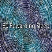 80 Rewarding Sleep von Rockabye Lullaby