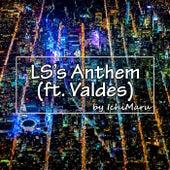 LS's Anthem de Ichimaru