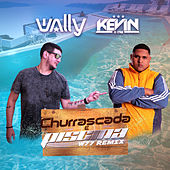 Churrascada e Piscina (W77 Remix) de DJ Wally