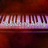 12 Jazzing Along de Peaceful Piano