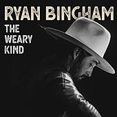 The Weary Kind by Ryan Bingham